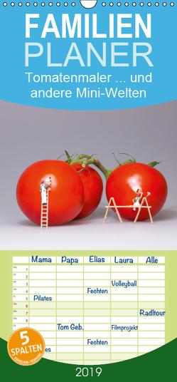 Tomatenmaler … und andere Mini-Welten – Familienplaner hoch (Wandkalender 2019 , 21 cm x 45 cm, hoch) von Bogumil,  Michael
