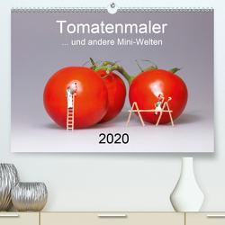 Tomatenmaler … und andere Mini-Welten (Premium, hochwertiger DIN A2 Wandkalender 2020, Kunstdruck in Hochglanz) von Bogumil,  Michael