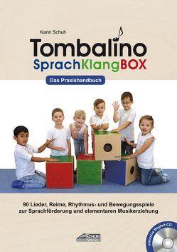 Tombalino SprachKlangBOX von Katefidis,  Sissi, Schuh,  Karin, Schuh,  Uwe