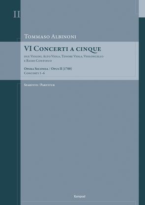 Tommaso Albinoni: VI Concerti a cinque op. II (1700) von Albinoni,  Tommaso, Kontressowitz,  Reiner