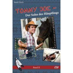 Tommy Joe – Der Sohn des Häuptlings (Band 2) von Ulrich,  Heidi