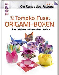 Tomoko Fuse: Origami-Boxen (Die Kunst des Faltens) von Fuse,  Tomoko