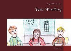 Toms Wandlung von Schiwarth-Lochau,  Margit S.