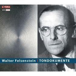 Tondokumente von Felsenstein,  Walter