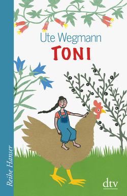 Toni von Wegmann,  Ute