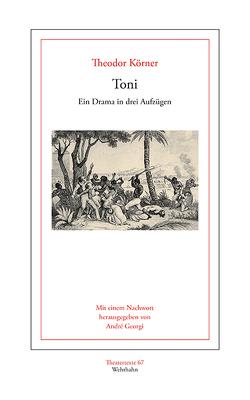 Toni von Georgi,  André, Koerner,  Theodor