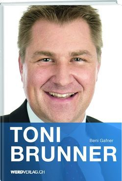 Toni Brunner von Gafner,  Beni