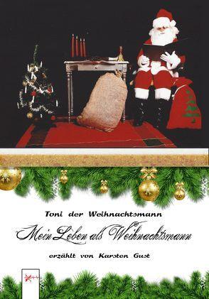 Toni der Weihnachtsmann von Gust,  Karsten