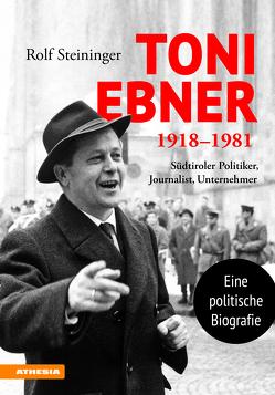 Toni Ebner 1918–1981 von Steininger,  Rolf