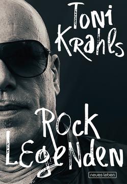 Toni Krahls Rocklegenden von Krahl,  Toni