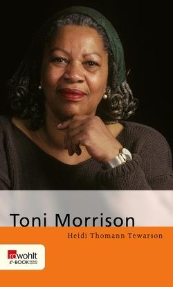 Toni Morrison von Thomann Tewarson,  Heidi