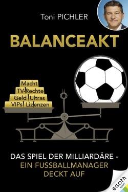 Toni Pichler – Balanceakt
