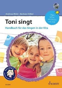 Toni singt von Mohr,  Andreas, Schulz,  Marie-Luise, Völkel,  Barbara