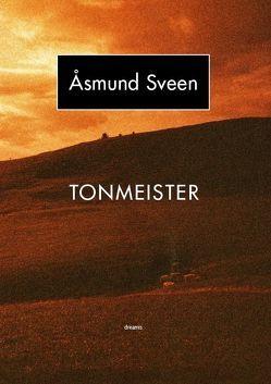 Tonmeister von Bannwart,  Guido, Steinlin,  Roman, Sveen,  ÅSMUND