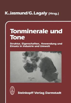 Tonminerale und Tone von Jasmund,  Karl, Lagaly,  Gerhard