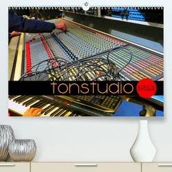 TONSTUDIO – Achtung Aufnahme! (Premium, hochwertiger DIN A2 Wandkalender 2021, Kunstdruck in Hochglanz) von Bleicher,  Renate
