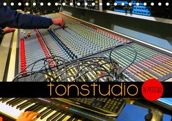 TONSTUDIO – Achtung Aufnahme! (Tischkalender 2021 DIN A5 quer) von Bleicher,  Renate