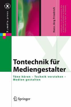 Tontechnik für Mediengestalter von Friedrich,  Hans Jörg