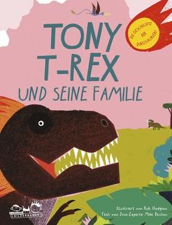 Tony T-Rex und seine Familie von Benton,  Mike, Hodgson,  Rob