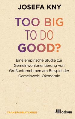 Too big to do good? von Kny,  Josefa