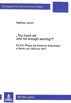 «Too much wit and not enough warning»? von Jaroch,  Matthias