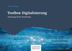 Toolbox Digitalisierung von Stöger,  Roman