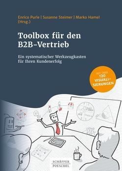 Toolbox für den B2B-Vertrieb von Hamel,  Marko, Purle,  Enrico, Steimer,  Susanne