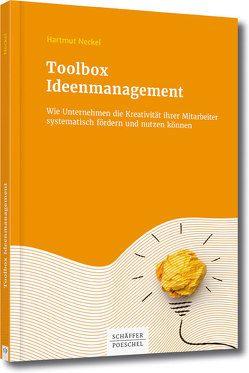Toolbox Ideenmanagement von Neckel,  Hartmut