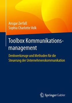 Toolbox Kommunikationsmanagement von Volk,  Sophia Charlotte, Zerfaß,  Ansgar