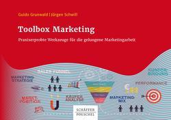 Toolbox Marketing von Grunwald,  Guido, Schwill,  Jürgen