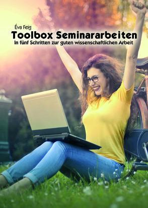 Toolbox Seminararbeiten von Feig,  Éva