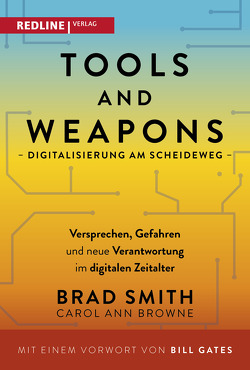 Tools and Weapons – Digitalisierung am Scheideweg von Browne,  Carol Ann, Gates,  Bill, Juraschitz,  Norbert, Lerz,  Anja, Smith,  Brad