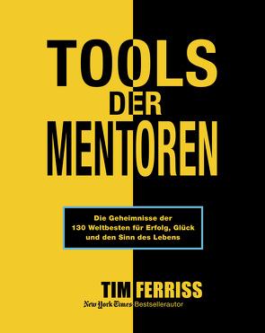 Tools der Mentoren von Ferriss,  Tim