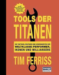 Tools der Titanen von Ferriss,  Tim