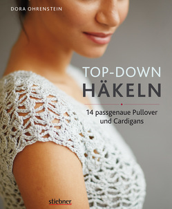 Top-Down: Häkeln von Ohrenstein,  Dora