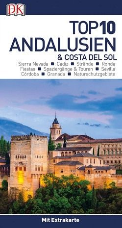 Top 10 Andalusien & Costa del Sol