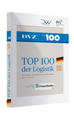 TOP 100 der Logistik 2018/2019 von Martin,  Schwemmer