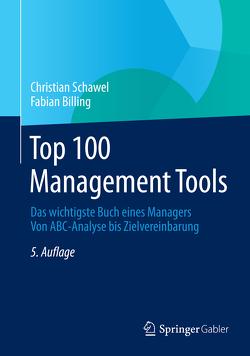Top 100 Management Tools von Billing,  Fabian, Schawel,  Christian