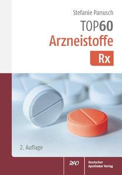 TOP 60 Arzneistoffe Rx von Hendschler,  Stefanie