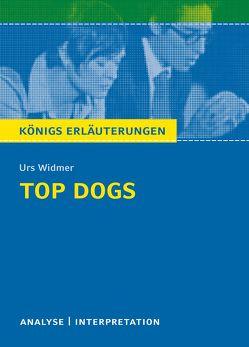 Top Dogs von Urs Widmer. von Herforth,  Maria-Felicitas, Widmer,  Urs