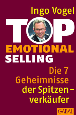Top Emotional Selling von Vogel,  Ingo