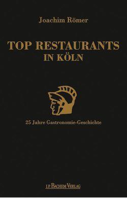 Top Restaurants in Köln von Römer,  Joachim