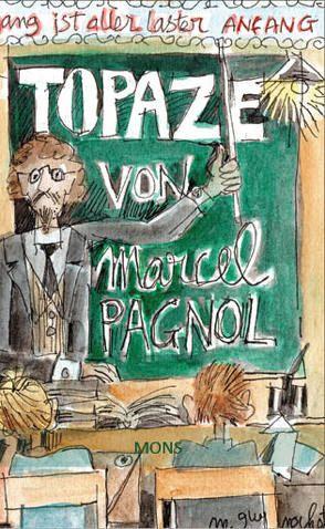 Topaze von Barth,  Wolfgang, Guy-Nochet,  Michel, Pagnol,  Marcel