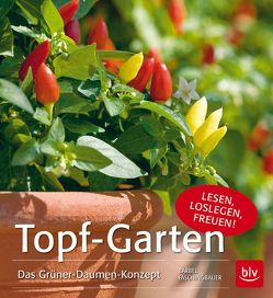 Topf-Garten von Faschingbauer,  Bärbel