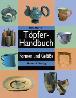 Töpferhandbuch von Blasius,  Jürgen, French,  Neal, Matthes,  Wolf