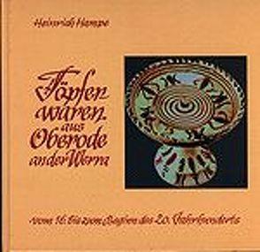Töpferwaren aus Oberode an der Werra vom 16. bis zum Beginn des 20. Jahrhunderts von Hampe,  Heinrich