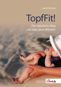 TopfFit! von Boucke,  Laurie, Dibbern,  Julia