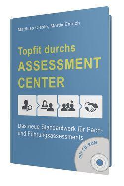 Topfit durchs Assessment-Center von Clesle,  Matthias, Emrich,  Martin