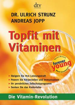 Topfit mit Vitaminen von Jopp,  Andreas, Strunz,  Ulrich
