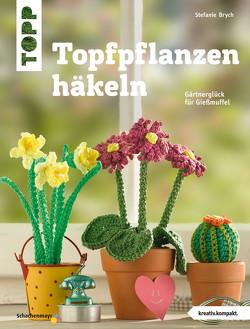 Topfpflanzen häkeln von Brych,  Stefanie